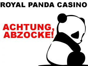 Betrug im Royal Panda Casino